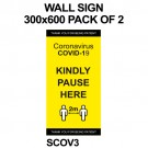 WALL SIGN 300x600 PACK OF 2